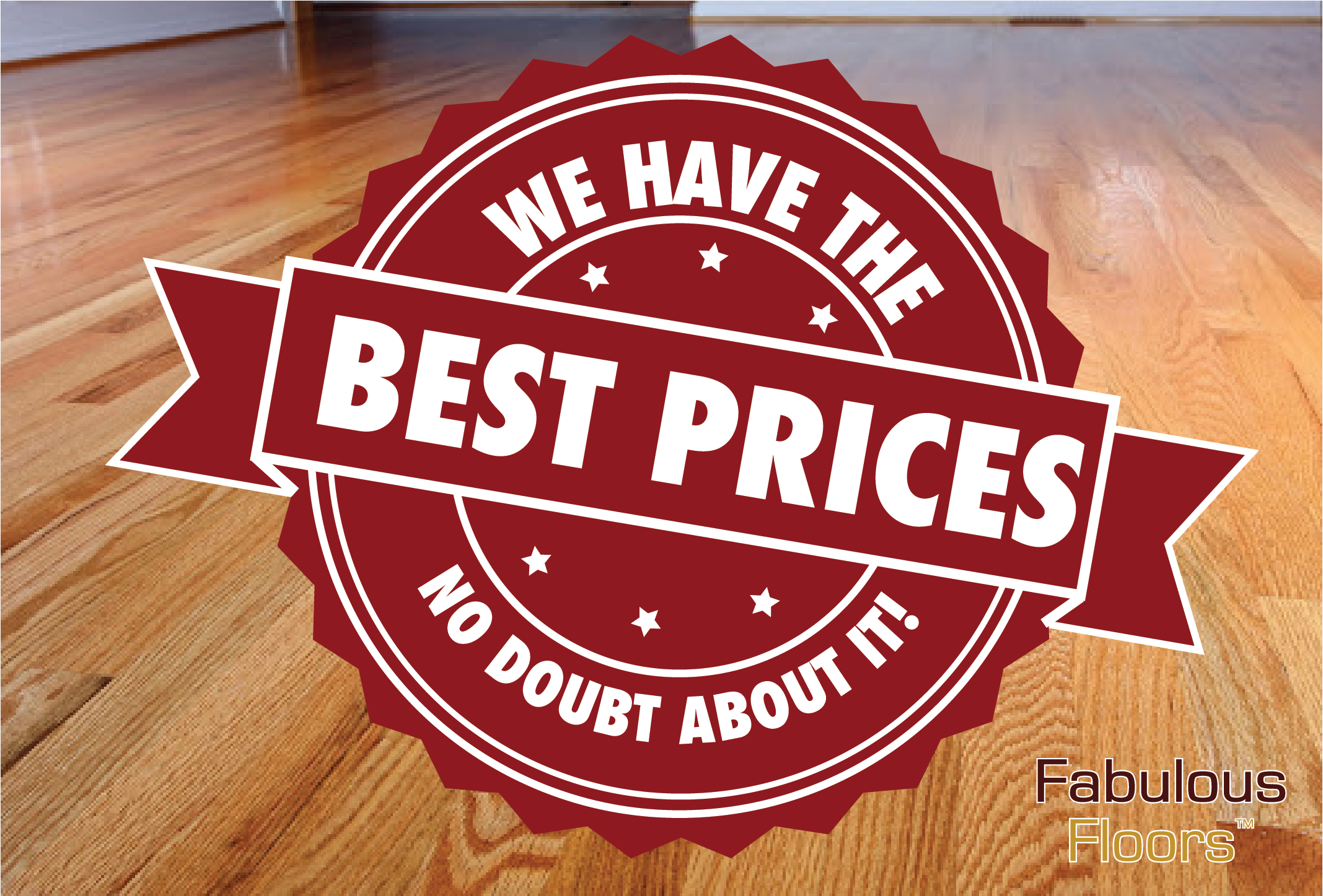 """A graphic that says, """"We Have the Best Prices! No Doubt About It"""""""